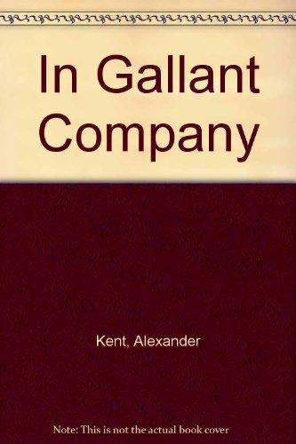 9780753171851: In Gallant Company