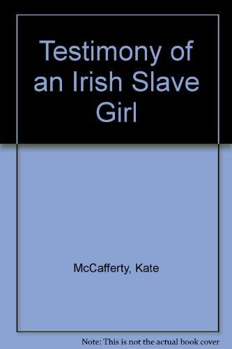 9780753172148: Testimony Of An Irish Slave Girl