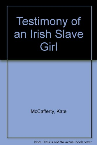 9780753172148: Testimony of an Irish Slave Girl