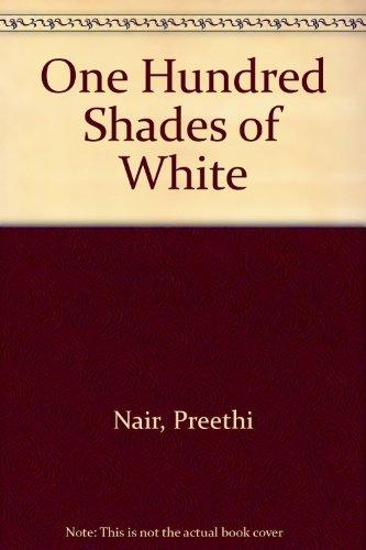 9780753172179: One Hundred Shades of White