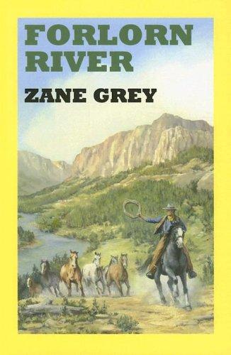 9780753172971: Forlorn River (Sagebrush Western Series)