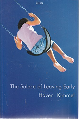 The Solace of Leaving Early (0753173166) by Kimmel, Haven