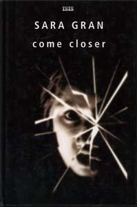 9780753173213: Come Closer