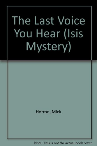 9780753173428: The Last Voice You Hear (Isis Mystery)