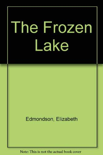 9780753174302: The Frozen Lake