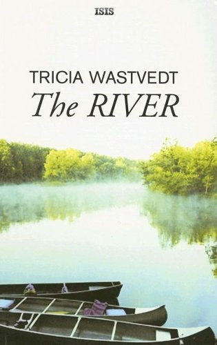 9780753174333: The River (Ulverscroft Large Print)