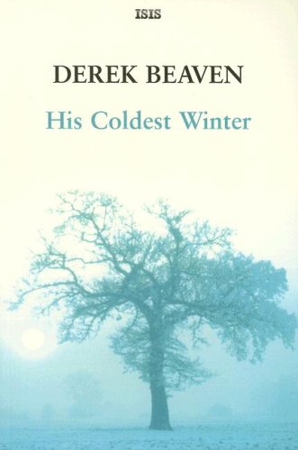 9780753174623: His Coldest Winter (Isis General Fiction)