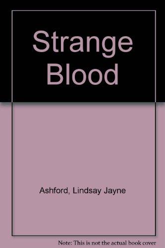 Strange Blood: Ashford, Lindsay Jayne