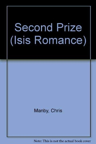 9780753175323: Second Prize (Isis Romance)