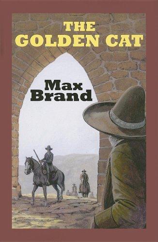 The Golden Cat (Sagebrush Westerns): Brand, Max