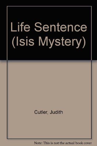 9780753175644: Life Sentence (Isis Mystery)