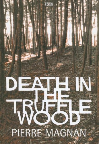 9780753175712: Death in the Truffle Wood (Ulverscroft Large Print Series)