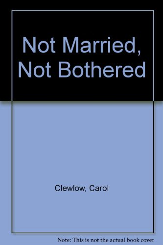 9780753176054: Not Married, Not Bothered