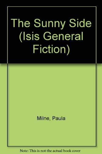9780753176092: The Sunny Side (Isis General Fiction)