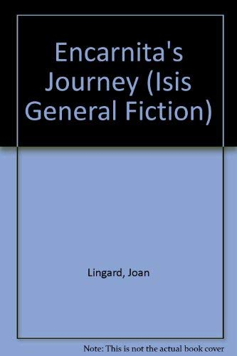 9780753176238: Encarnita's Journey (Isis General Fiction)