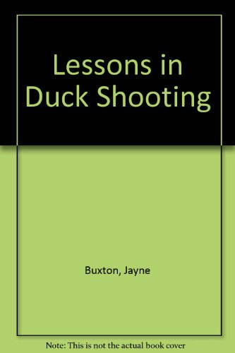 9780753176344: Lessons in Duck Shooting