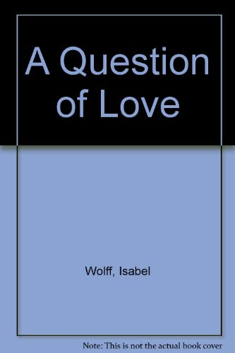 9780753176535: A Question of Love
