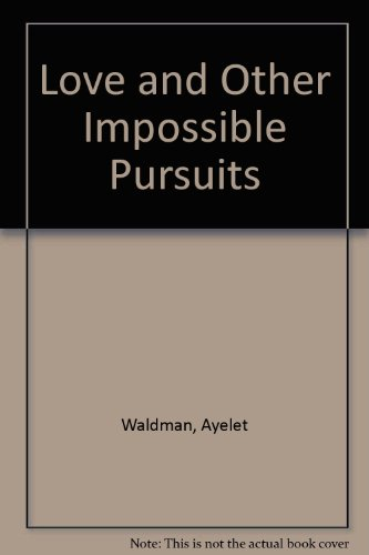 9780753176825: Love and Other Impossible Pursuits