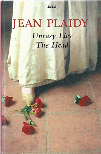 9780753177020: UNEASY LIES THE HEAD