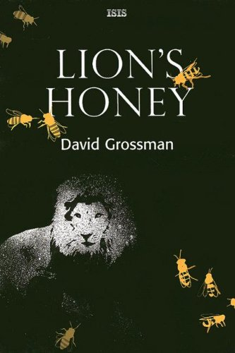 Lion's Honey: Grossman, David