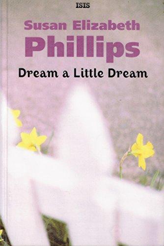 Dream a Little Dream: Susan Elizabeth Phillips