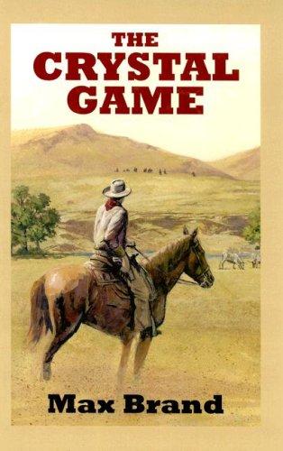 9780753177686: The Crystal Game (Sagebrush Westerns)