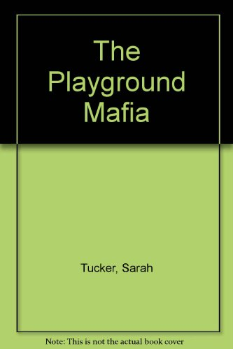9780753178126: The Playground Mafia