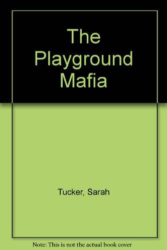 9780753178126: The Playground Mafia