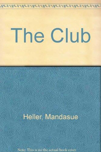 9780753178638: The Club