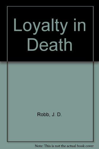 9780753178843: Loyalty in Death