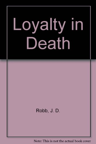 9780753178850: Loyalty in Death