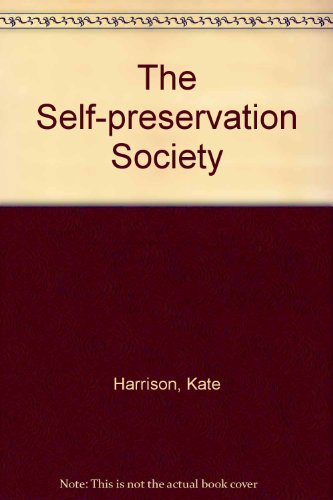 9780753178980: The Self-preservation Society