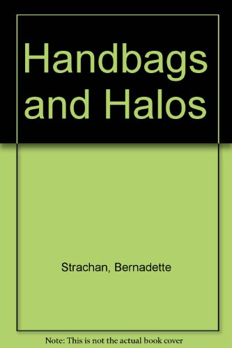 9780753179000: Handbags and Halos