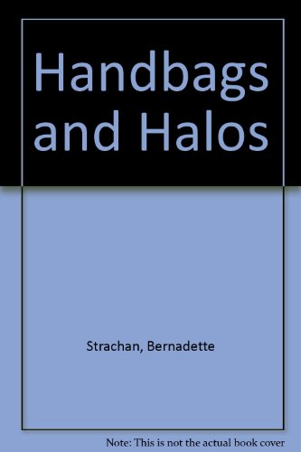 9780753179017: Handbags and Halos