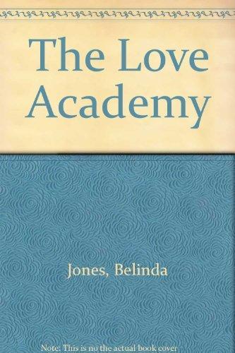 9780753179727: The Love Academy