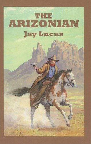 9780753180136: The Arizonian (Sagebrush Western)