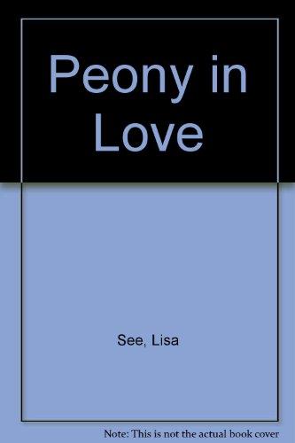 9780753180327: Peony in Love