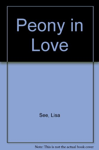 9780753180327: Peony in Love