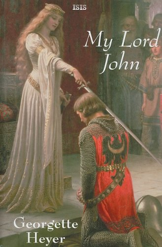 My Lord John (0753180421) by Heyer, Georgette