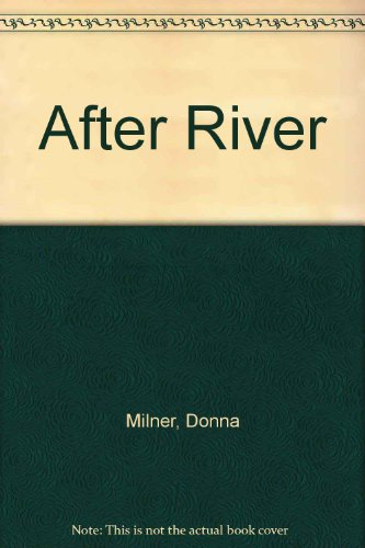 9780753180563: After River