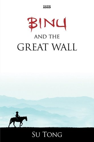 9780753180624: Binu and the Great Wall (Isis (Hardcover Large Print))