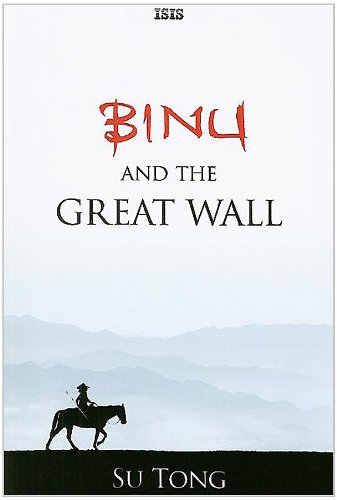 9780753180631: Binu and the Great Wall (Isis General Fiction)