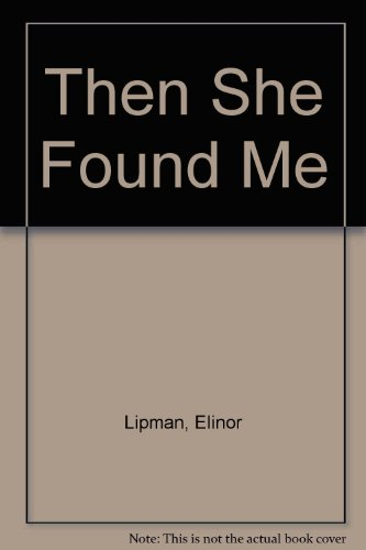 9780753180686: Then She Found Me