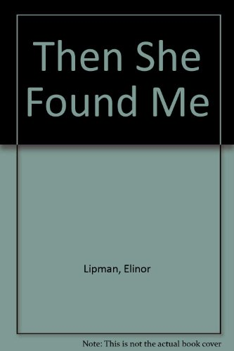 9780753180693: Then She Found Me