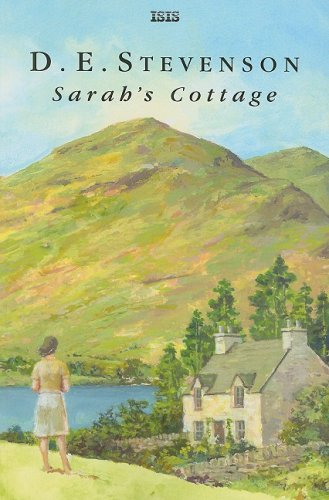 Sarah's Cottage (Isis General Fiction) (0753180812) by Stevenson, D. E.