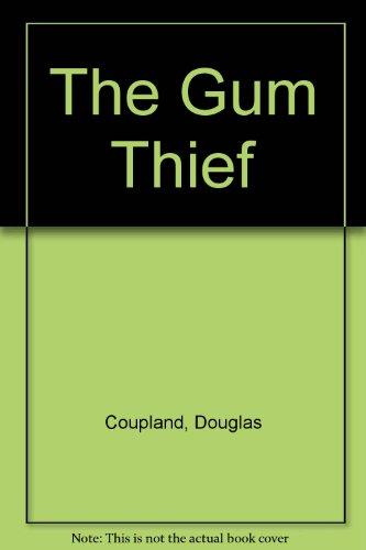 9780753180969: The Gum Thief