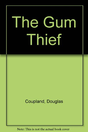 9780753180969: The Gum Thief