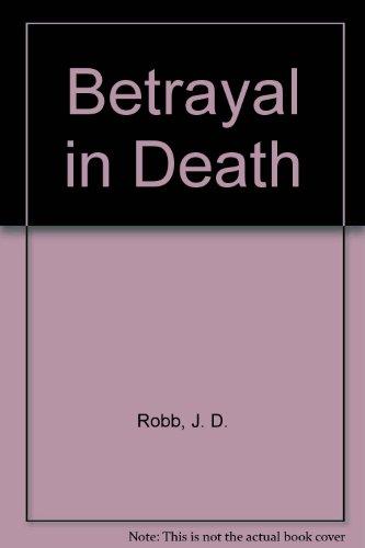 9780753181058: Betrayal in Death
