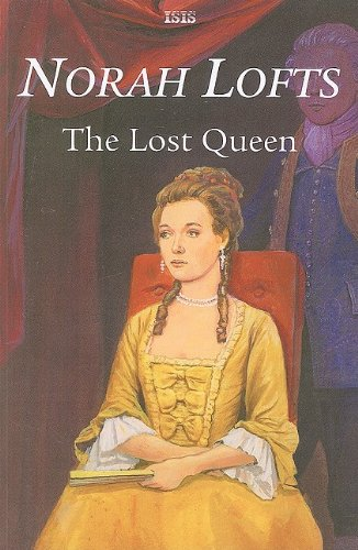 9780753181157: The Lost Queen (Isis Romance)
