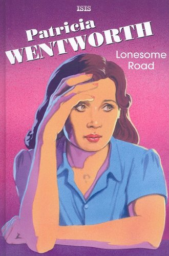 9780753181249: Lonesome Road (Miss Silver Mysteries)